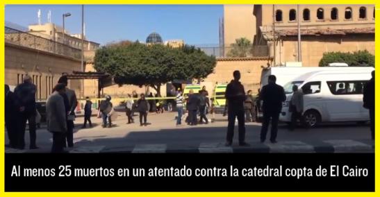 atentado-contra-la-catedral-copta-de-el-cairo-egipto